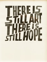 There is still art there is still hope